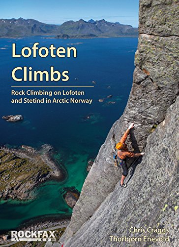 Lofoten Climbs Rockfax: Rock Climbing on Lofoten and Stetind in Arctic Norway