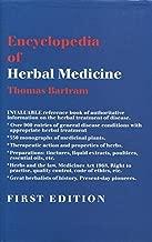 Encyclopedia of Herbal Medicine, The by THOMAS BARTRAM (1995-05-03)