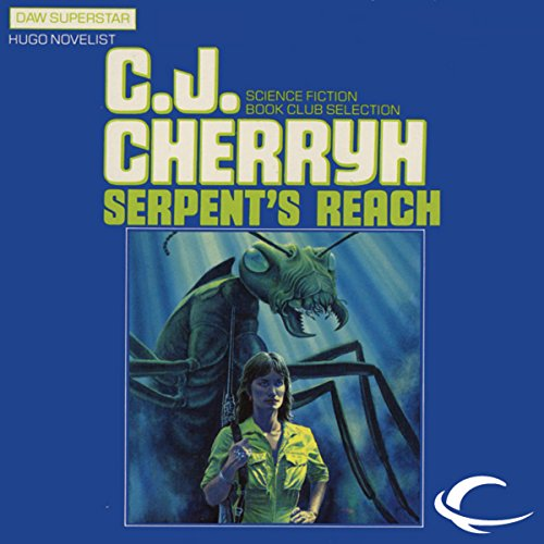 Serpent's Reach                   By:                                                                                                                                 C. J. Cherryh                               Narrated by:                                                                                                                                 Romy Nordlinger                      Length: 11 hrs and 30 mins     6 ratings     Overall 4.2
