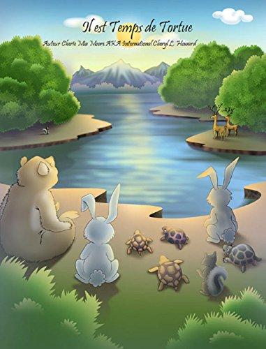 Il est temps de tortue (Livre d'images avec poème)(French Translator) (French Edition)