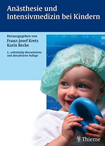 Anästhesie und Intensivmedizin bei Kindern
