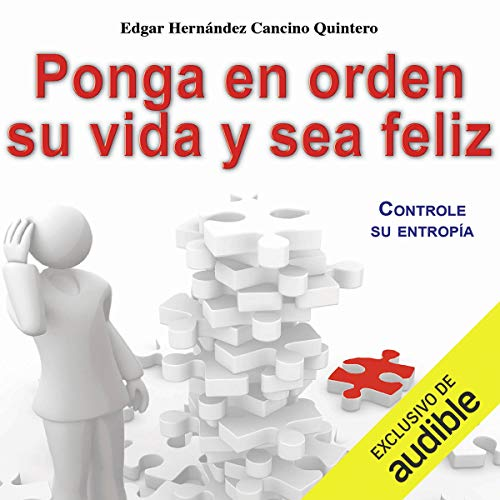 Ponga en orden su vida y sea feliz [Tidy Your Life and Be Happy] cover art