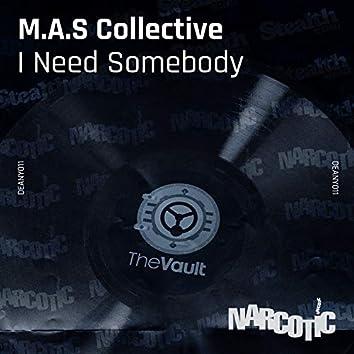 I Need Somebody (feat. Jimi Polo)
