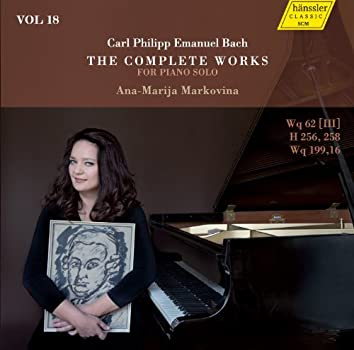 C.P.E. Bach: The Complete Works for Piano Solo, Vol. 18