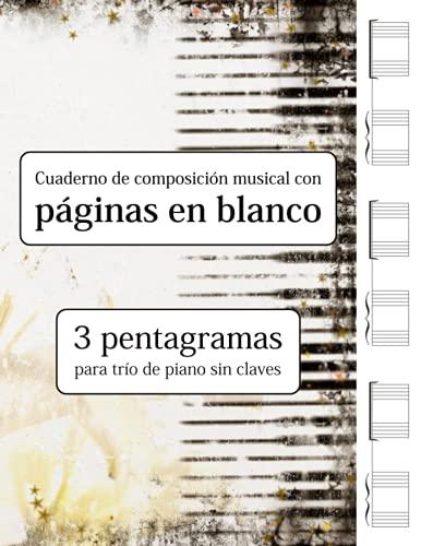 Cuaderno de composición musical con páginas en blanco - 3 pentagramas para trío de piano sin claves