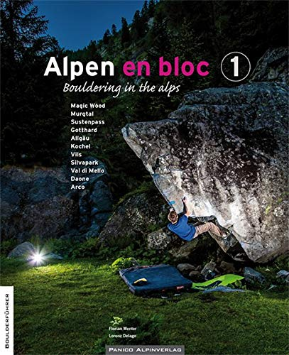 Alpen en bloc 1: Bouldering in the alps