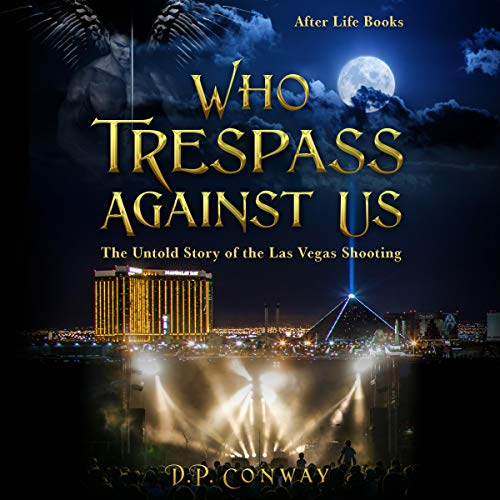 Who Trespass Against Us Audiobook By D.P. Conway cover art