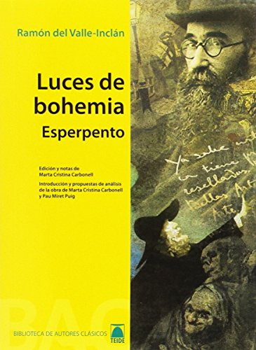 Luces de Bohemia. Colección Biblioteca de Autores clásicos. Bachillerato - 9788430768622