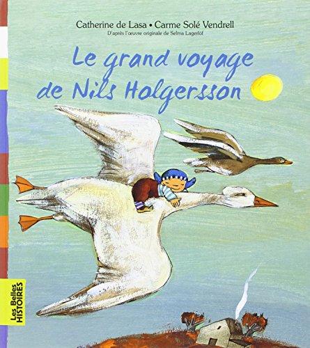 Le grand voyage de Nils Holgersonn