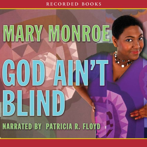 God Ain't Blind audiobook cover art
