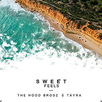 Sweet Feels (feat. Tayra)