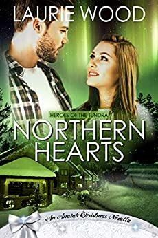 Northern Hearts (Heroes of the Tundra) by [Laurie Wood]