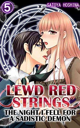 Lewd Red Strings Vol.5 (TL Manga): The night I fell for a sadistic demon (English Edition)