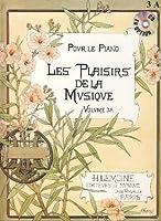 Coleccion - Les Plaisirs de la Musique Vol. 3A para Piano (Libro)