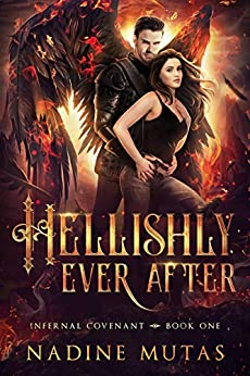 Hellishly Ever After (Infernal Covenant Book 1) by [Nadine Mutas]