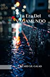 La Era del Vagamundo (La Ciudad Anónima nº 1)