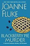 Blackberry Pie Murder (A Hannah Swensen Mystery) by Joanne Fluke (2014-02-25)