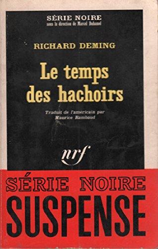 Le temps des hachoirs / série noire n°987