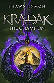 Kradak the Champion (An Arkana Sword and Sorcery Adventure Book 1)