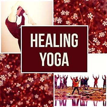 Healing Yoga - Nature Sounds, Relaxation, Zen, Yoga Music, Reiki, Meditation