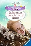 (Gratis) Sunshine Ranch 5: Juliana und der schwarze Reiter