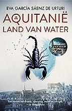 Aquitanië: Land van water