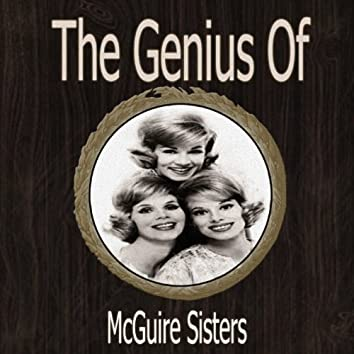 The Genius of Mcguire Sisters