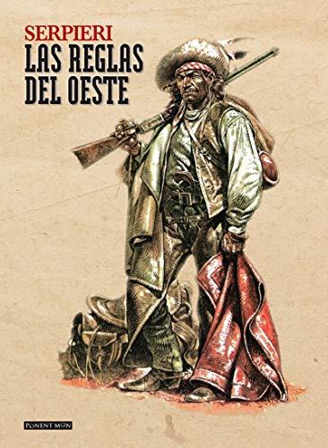 Las reglas del Oeste (Ponent Mon)