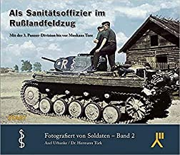 To The Gates of Moscow with the 3rd Panzer Division (English and German Edition)