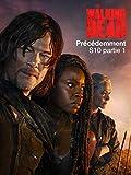 The Walking Dead S10 partie 1 - précédemment