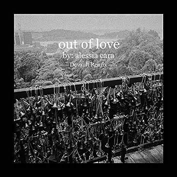 Out Of Love (Devault Remix)