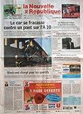 NOUVELLE REPUBLIQUE [No 19325] du 24/05/2008 - LE CAR SE FRACASSE CONTRE UN PONT SUR L'A 10 - LOIR-ET-CHER - LE CAR QUI TRANSPORTAIT DES RESSORTISSANTS MAROCAINS S'EST ECRASE CONTRE UNE PILE DE PONT SUR L'A 10 PRES DE BLOIS - SEPT PASSAGERS ONT ETE TUES ET VINGT-CINQ BLESSES - DEFAILLANCE HUMAINE OU MATERIELLE - LES ENQUETEURS N'EXCLUENT RIEN - WEEK-END CHARGE POUR LES SPORTIFS - AVEC DEUX FINALES COUPE DE FRANCE DE FOOT LYON-PSG ET COUPE D'EUROPE DE RUGBY TOULOUSE-MUNSTER DE DEBUT DE ROLAND G