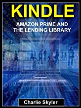 KINDLE:  Amazon Prime and the Lending Library