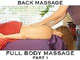 Full Body Massage- Back Massage