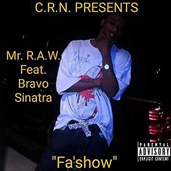 Fa'show (feat. Bravo Sinatra)