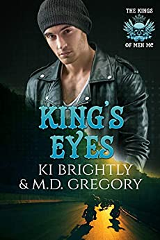 King's Eyes (The Kings of Men MC Book 2) by [Ki  Brightly , M.D.  Gregory ]