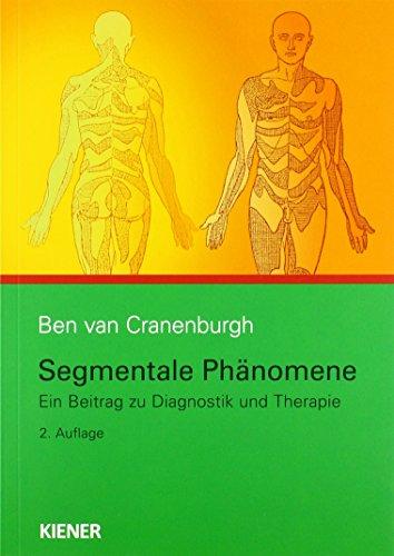 Segmentale Phänomene, 2. Auflage: Ein Beitrag zu Diagnostik und Therapie