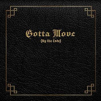 Gotta Move (feat. Laudybabyt)