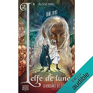 La vengeance des elfes noirs                   De :                                                                                                                                 Élodie Tirel                               Lu par :                                                                                                                                 Emilie Leclerc                      Durée : 6 h et 8 min     1 notation     Global 5,0