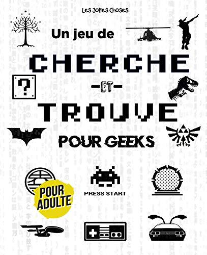 Un Jeu de Cherche et Trouve pour Geeks: Cherche et Trouve pour Adulte ∣ Cinéma, Séries, Jeux Vidéo, Pop Culture ∣ Des années 80 à l'actuel