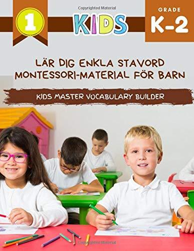 Lär dig enkla stavord Montessori-material för barn Kids Master Vocabulary Builder: Den stora färgglada boken med grundläggande ordförråd. Min första ... ord. Italiensk engelska bildordbok.