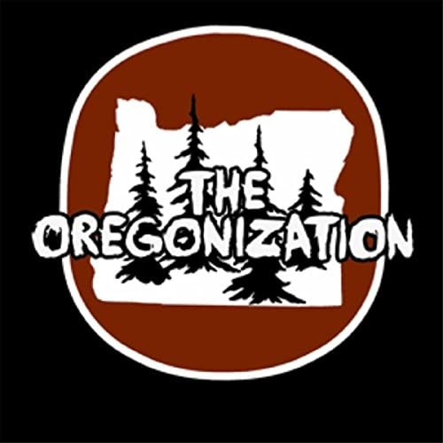 The Oregonization