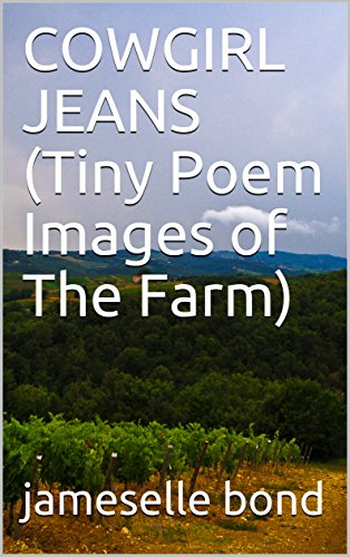 COWGIRL JEANS  (Tiny Poem Images of The Farm) (English Edition)