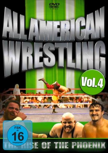 All American Wrestling - Vol. 04: The Rise Of The Phoenix