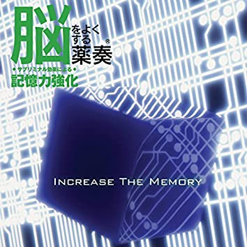 Effect on The Brain: Increase The Memory