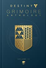 Destiny Grimoire Anthology, Volume III: War Machines