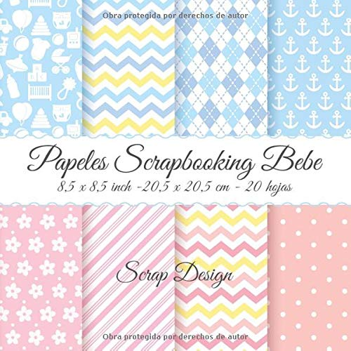 Papeles scrapbooking baby - 8,5 x 8,5 inch - 20,5 x 20,5 cm - 20 hojas