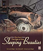 The Fate of the Sleeping Beauties (Classic Reprint)