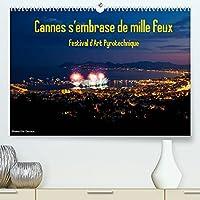 Cannes s'embrase de mille feux (Premium, hochwertiger DIN A2 Wandkalender 2022, Kunstdruck in Hochglanz): Festival Pyrotechnique de Cannes (Calendrier mensuel, 14 Pages )