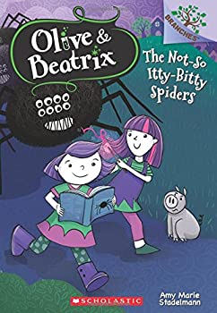 Paperback The Not-So Itty-Bitty Spiders: A Branches Book (Olive & Beatrix #1), Volume 1 Book